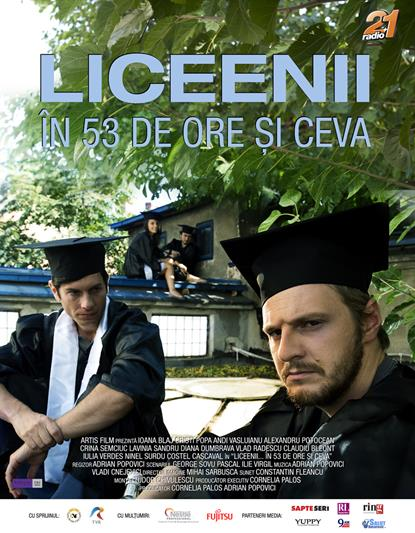 Highschool in less than 53 hrs / Liceenii în ...53 de ore și ceva (2011)